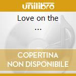 Love on the ... cd musicale di Serge Gainsbourg