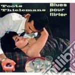 Toots Thielemans - Blues Pour Flirter cd musicale di Toots Thielemans