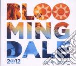 Bloomingdale 2012 cd musicale di Artisti Vari