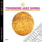 Bob Brookmeyer / Lalo Schifrin - Trombone Jazz Samba cd musicale di Brookmeyer/schifrin