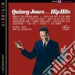Quincy Jones - Plays The Hip Hits + Golden Boy cd musicale di Quincy Jones