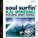 Kai Winding - Soul Surfin' + Mondo Cane cd musicale di Kai Winding