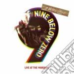 Live at the marquee cd musicale di Nine below zero