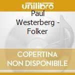 Paul Westerberg - Folker cd musicale di Paul Westerberg