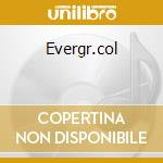 EVERGR.COL                                cd musicale di The Echoing green