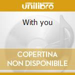 With you cd musicale
