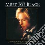 Thomas Newman - Meet Joe Black cd musicale di Ost