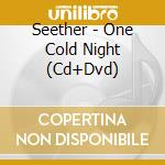ONE COLD NIGHT cd musicale di SEETHER