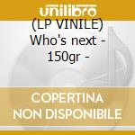 (LP VINILE) Who's next - 150gr - lp vinile di Who