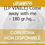 (LP VINILE) Come away with me - 180 gr.hq vinyl - lp vinile di Norah Jones