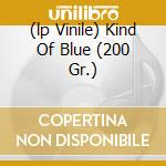 (LP VINILE) KIND OF BLUE (200 GR.) lp vinile di DAVIS MILES