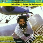 John Holt - Police In Helicopter cd musicale di HOLT JOHN