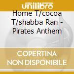 Pirates' anthem cd musicale