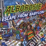 Alborosie - Escape From Babylon cd musicale di ALBOROSIE