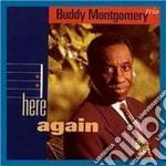 Here again - montgomery buddy cd musicale di Buddy montgomery trio