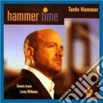 Tardo Hammer Trio - Hammer Time cd musicale di Tardo hammer trio
