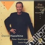 David Hazeltine - The Classic Trio Vol.2 cd musicale di David Hazeltine