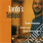 Tardo Hammer - Tardo's Tempo cd musicale di Hammer Tardo