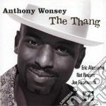 Anthony Wonsey - The Thang cd musicale di Wonsey Anthony