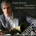 Grant Stewart - Plays Ellington & Strayho cd musicale di Stewart Grant