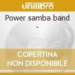 Power samba band - cd musicale di Pe de boi