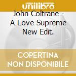 A LOVE SUPREME cd musicale di COLTRANE JOHN