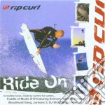 Various - Rip Curl - 'Ride On' cd musicale di Artisti Vari