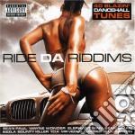 Various - Ride Da Riddims cd musicale