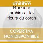 Monsieur ibrahim et les fleurs du coran cd musicale di Ost