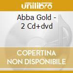 ABBA GOLD - 2 CD+DVD cd musicale di ABBA