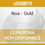 GOLD cd musicale di NOA