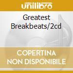 GREATEST BREAKBEATS/2CD cd musicale di James Brown