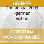 The annual 2004 -german edition cd musicale