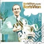 Vian, Boris - Chante Boris Vian cd musicale di VIAN BORIS
