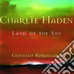 Charlie Haden - The Land Of The Sun cd musicale di Charlie Haden