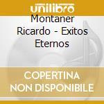 Exitos eternos cd musicale di Ricardo Montaner