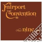 NINE-REMASTERED cd musicale di FAIRPORT CONVENTION