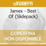 BEST OF   (SLIDEPACK) cd musicale di JAMES