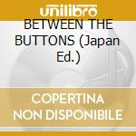 BETWEEN THE BUTTONS (Japan Ed.) cd musicale di ROLLING STONES