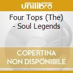 SOUL LEGENDS cd musicale di Tops Four