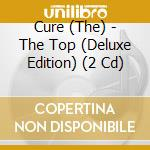 THE TOP/Deluxe Ed.2CD cd musicale di CURE