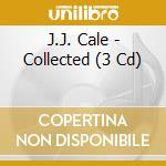 COLLECTED  (BOX 3 CD) cd musicale di J.J.CALE