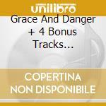 GRACE AND DANGER + 4 BONUS TRACKS (DELUXE) cd musicale di John Martyn