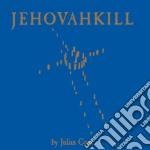 JEHOVAHKILL/Deluxe Ed.-2CD cd musicale di Julian Cope