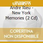 New york memories cd musicale di Andre Rieu