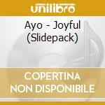 JOYFUL ( SLIDEPACK ) cd musicale di AYO