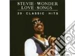STEVIE WONDER - LOVE SONGS cd musicale di LOVE SONGS