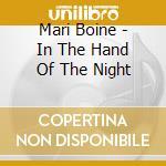 Mari Boine - In The Hand Of The Night cd musicale di Mari Boine