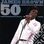 James Brown - The 50Th Anniversary Collection cd musicale di James Brown