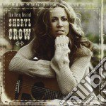 Sheryl Crow - The Very Best Of cd musicale di Sheryl Crow